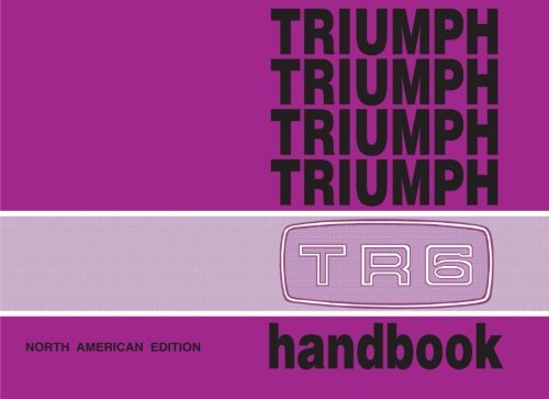 Triumph TR6 Official Owner's Handbook (US Edition)