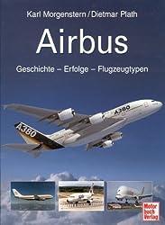 Airbus: Geschichte - Erfolge - Flugzeugtypen