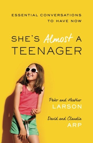 She's Almost a Teenager: Essential Conversations to Have Now (Conversation Starters For Dates With A Guy)