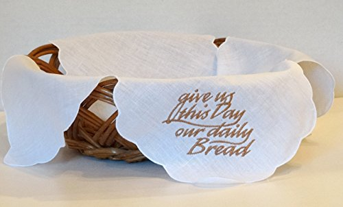 Bread Basket Liner - Embroidered Linen Bun/Bread Warmer Cloth - Give Us This Day Our Daily Bread