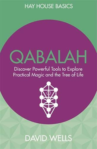 Qabalah: Discover Powerful Tools to Explore Practical Magic and the Tree of Life