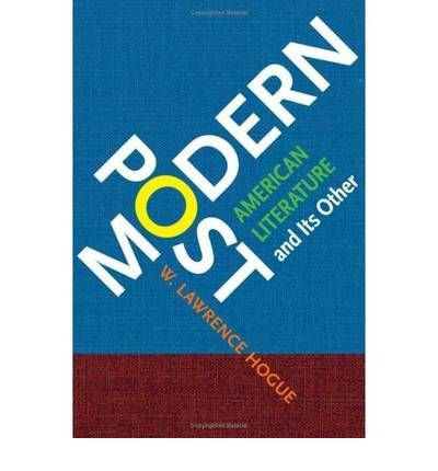 Download [(Postmodern American Literature and Its Other)] [Author: W.Lawrence Hogue] published on (December, 2008) PDF