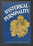 Hysterical Personality (Classical psychoanalysis and its applications)