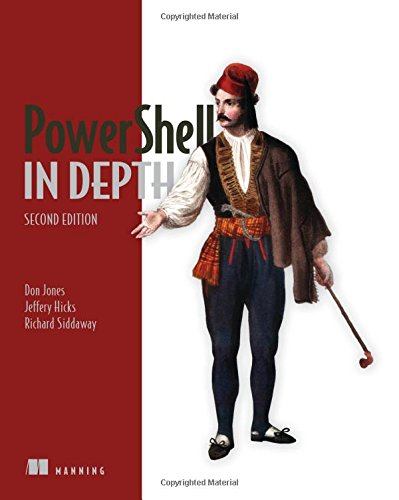 PowerShell in Depth by Manning Publications