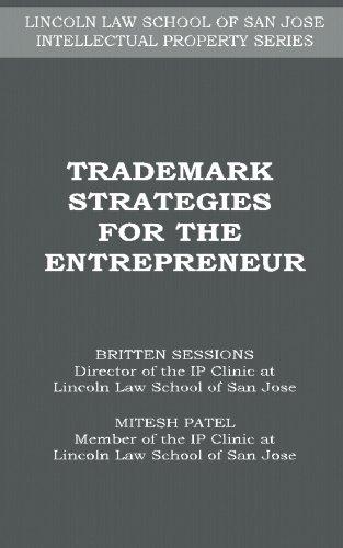 Trademark Strategies for the Entrepreneur (LINCOLN LAW SCHOOL OF SAN JOSE INTELLECTUAL PROPERTY SERIES) pdf epub