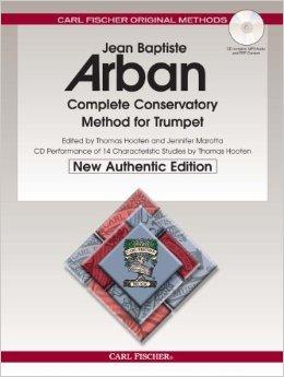 Arban's Complete Conservatory Method for Trumpet (Cornet) or Eb Alto, Bb Tenor, Baritone, Euphonium and Bb Bass in Treble Clef (Treble Clef Bass Clef And Alto Clef)