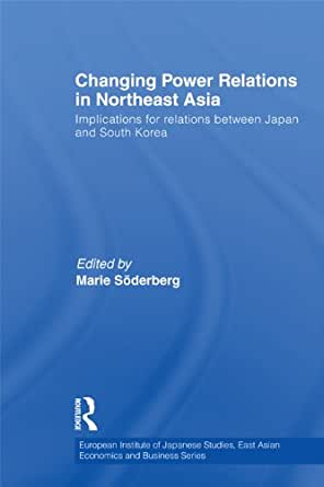 Changing Power Relations in Northeast Asia Implications