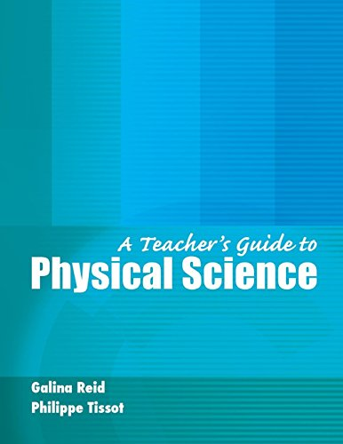 A Teacher's Guide to Physical Science