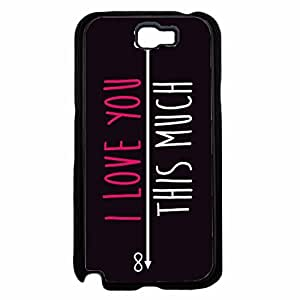 I Love You This Much TPU RUBBER SILICONE Phone Case Back Cover Samsung Galaxy Note II 2 N7100
