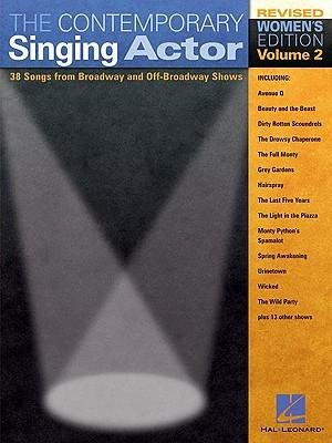Read Online [(The Contemporary Singing Actor, Volume 2, Women's Edition: 38 Songs from Broadway and Off-Broadway Shows)] [Author: Richard Walters] published on (June, 2004) pdf