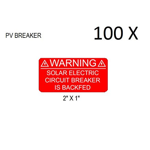 100 Premium UV Resistant Solar PV Safety Warning Photovoltaic System Labels SOLAR ELECTRIC CIRCUIT BREAKER