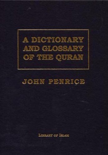 Dictionary and Glossary of the Quran (English and Arabic...