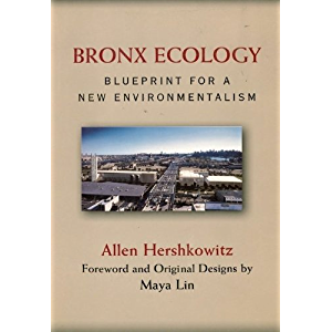 Bronx Ecology: Blueprint for a New Environmentalism