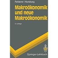 Makroökonomik und neue Makroökonomik (Springer-Lehrbuch)