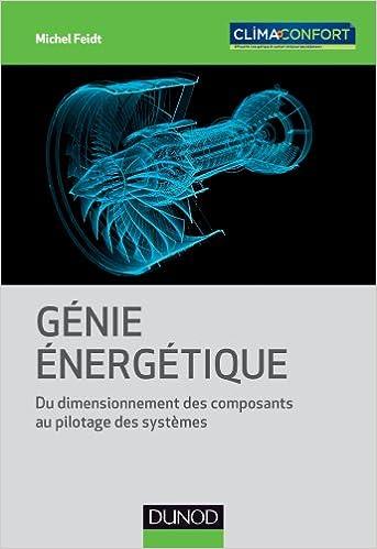Livre Génie énergétique - Du dimensionnement des composants au pilotage des systèmes pdf epub