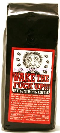 Wake The Fuck Up Extra Strong Coffee (Pack of - Wake Up Fucking