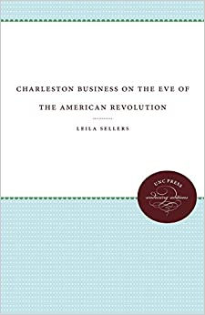 Book Charleston Business on the Eve of the American Revolution (UNC Press Enduring Editions)
