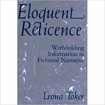 Book Eloquent Reticence: Withholding Information in Fictional Narrative