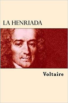 La Henriada por Voltaire