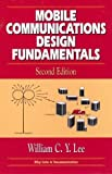 Mobile Communications Design Fundamentals, Lee, William C. Y., 0471574465
