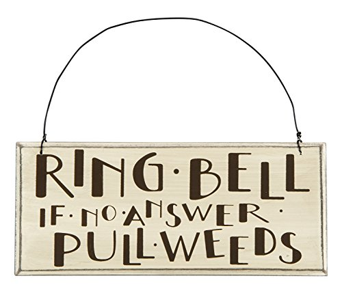 - Primitives by Kathy Sign, Pull Weeds, 7 by 3-Inch