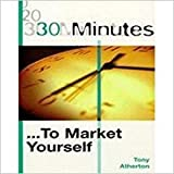 img - for 30 Minutes: To Market Yourself book / textbook / text book
