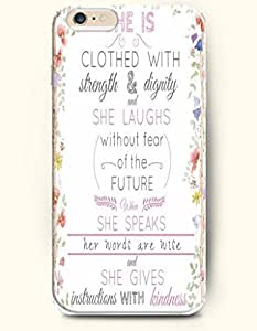 OOFIT Apple iPhone 6 (4.7 inches) Case - Bible Verses She is Clothed with Strength & Dignity She Laughs without Fear of the Future She Speaks Her Words Are Wise and She Gives Instructions with Kindness Proverbs 31:25/ Floral Pattern