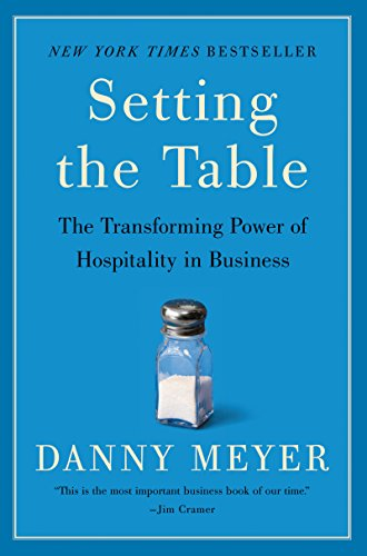 Setting the Table: The Transforming Power of Hospitality in Business cover