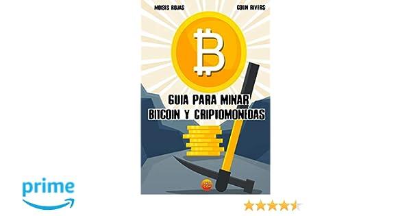 Guia para MINAR BITCOIN y criptomonedas: mineria bitcoin con ...