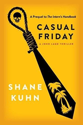 Casual Friday: A John Lago Thriller (English Edition)