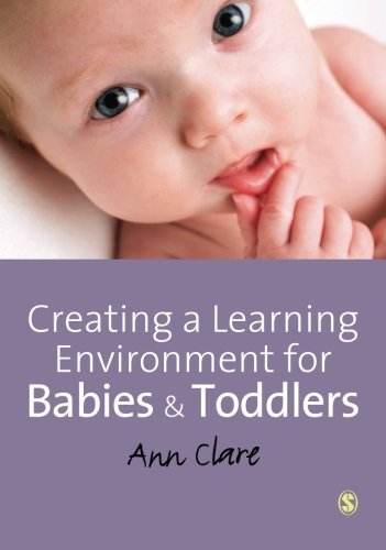 Creating a Learning Environment for Babies and Toddlers