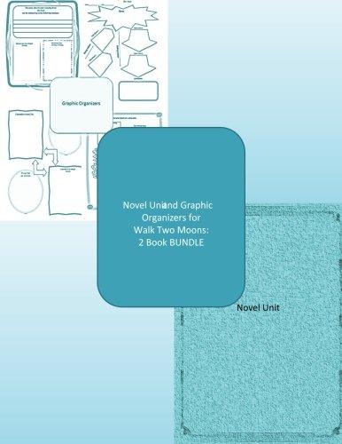 Walk Two Moons Novel Unit Plus Graphic Organizers: 2 Book ()