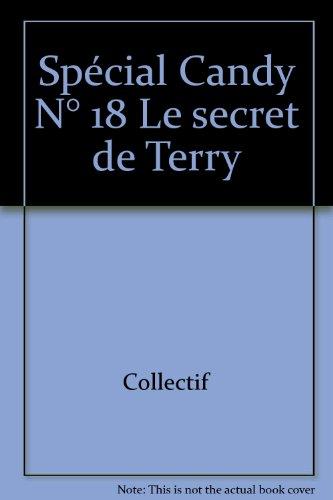 Spécial Candy N° 18 Le secret de Terry