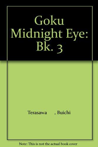 Goku Midnight Eye: Bk. 3
