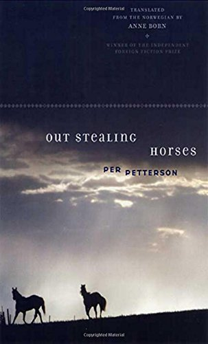 Out Stealing Horses, Petterson, Per