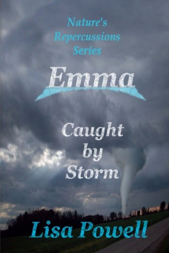 Emma, Caught by Storm (Nature's Repercussions Series) (Volume 2) ebook