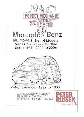 mercedes benz ml 163 164 petrol 4cyl v6 v8 models 97 06 rh amazon co uk Jaime Russek Jorge Russek