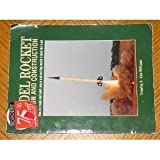 Model Rocket Design and Construction, Timothy S. Van Milligan, 0890245614