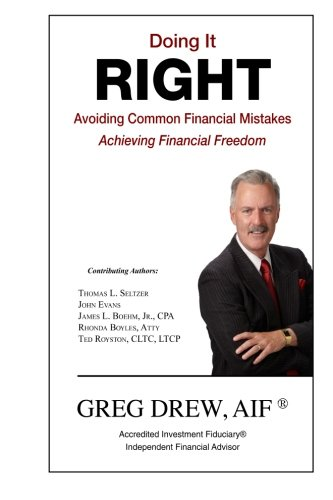 Books : Doing It Right: Avoiding Common Financial Mistakes & Achieving Financial Freedom