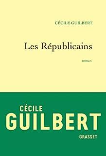 Les républicains, Guilbert, Cécile
