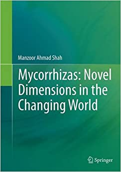 Book Mycorrhizas: Novel Dimensions in the Changing World