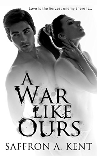 A War Like Ours by [Kent, Saffron A.]