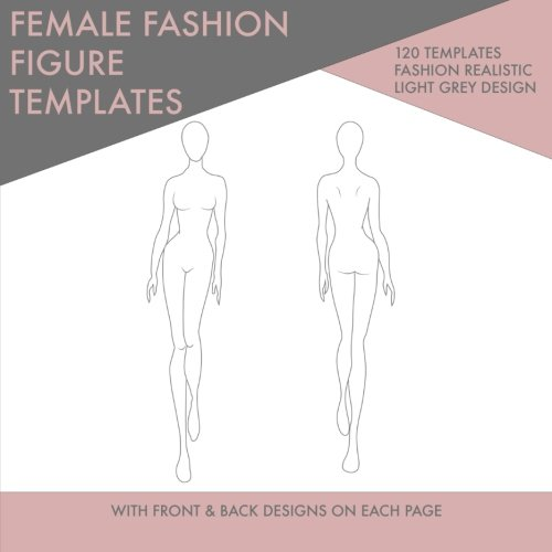 Female Fashion Figure Templates Front And Back For Drawing Joe Dolan 9781530653997 Amazon Books