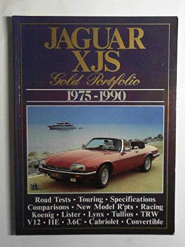 Jaguar Road Test Book: Jaguar XJS Gold Potfolio 1975-90 (Brooklands Road Tests)