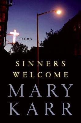 [(Sinners Welcome: Poems)] [Author: Mary Karr] published on (March, 2006) pdf