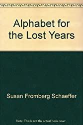 Alphabet for the lost years