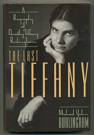 Last Tiffany: A Biography of Dorothy Tiffany - London Tiffany Shops In