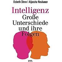 Intelligenz - Große Unterschiede und ihre Folgen