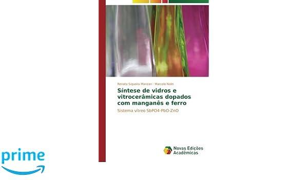 Síntese de vidros e vitrocerâmicas dopados com manganês e ...