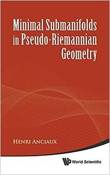 Book Minimal Submanifolds in Pseudo-riemannian Geometry